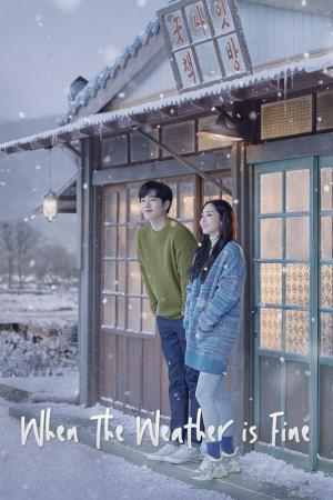 when-the-weather-is-fine-2020-ซับไทย